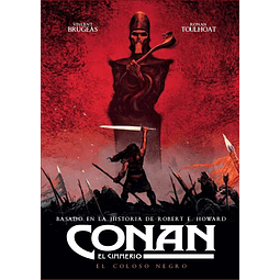 Conan El Cimmerio: El Coloso Negro