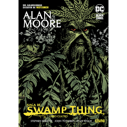 Saga de Swamp Thing Libro Cuatro