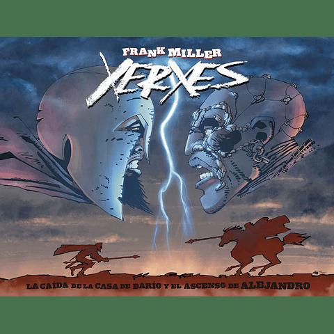 Xerxes La Caída de La Casa de Darío y El Ascenso de Alejandro