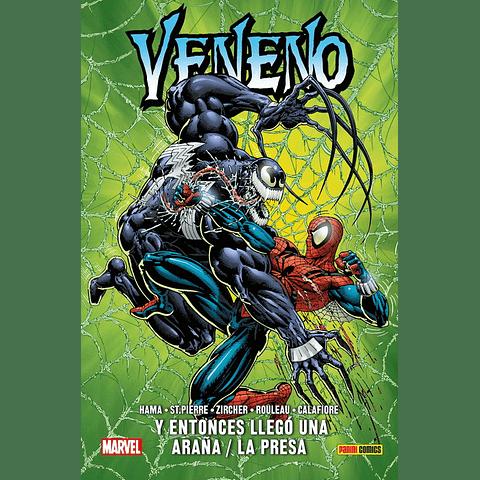 Veneno y Entonces Llegó Una Araña / La Presa