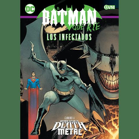 El Batman Que Ríe Los Infectados