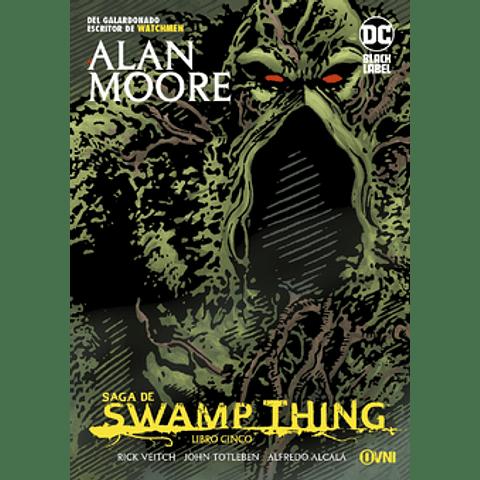 Saga de Swamp Thing Libro Cinco