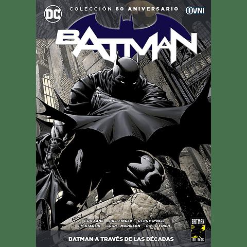 Colección 80 Aniversario Batman: A Través de Las Décadas