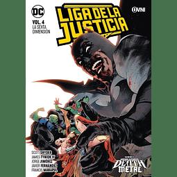 Liga de La Justicia Vol. 4 La Sexta Dimensión