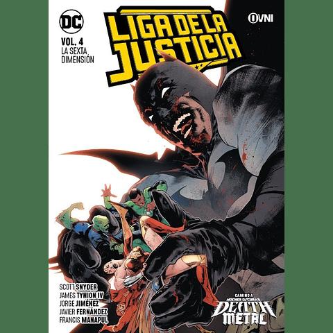 Liga de La Justicia Vol. 4 La Sexta Domensión
