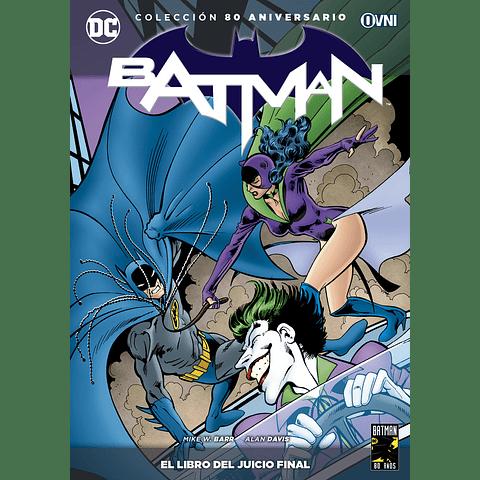 Colección 80 Aniversario Batman: El Libro del Juicio Final