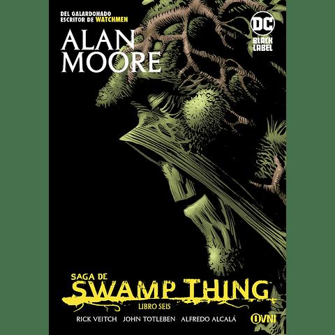 Saga de Swamp Thing Libro Seis ¡Tomo Final!