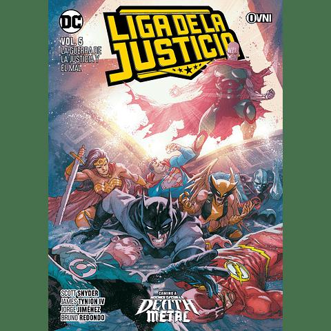 Liga de La Justicia Vol. 5 La Guerra de La Justicia y El Mal