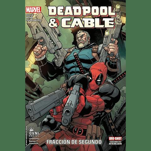 Deadpool & Cable Fracción de Segundo