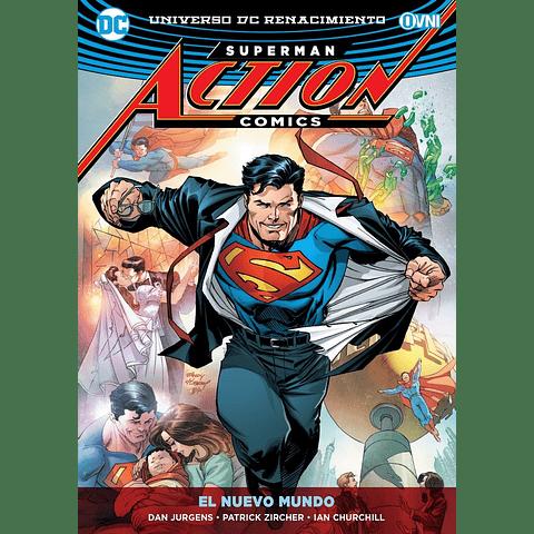 Superman Action Comics El Nuevo Mundo