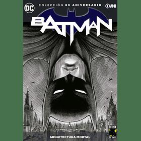 Colección 80 Aniversario Batman: Arquitectura Mortal