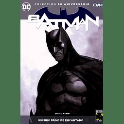 Colección 80 Aniversario Batman: Oscuro Principe Encantado