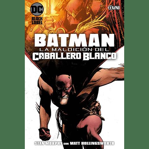 Batman La Maldición del Caballero Blanco