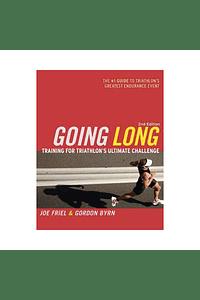 Guía para triatletas endurance Going Long, Joe Friel