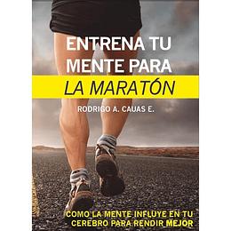"""Libro """"Entrenando tu mente para la maratón"""", Rodrigo Cauas"""