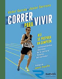 Correr para vivir, Ví_ctor Garcí_a