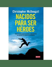 Nacidos para ser héroes, Christopher Mcdougall
