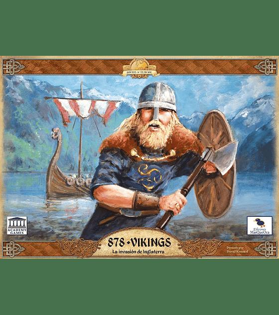 878 Vikings, Invasion a Inglaterra