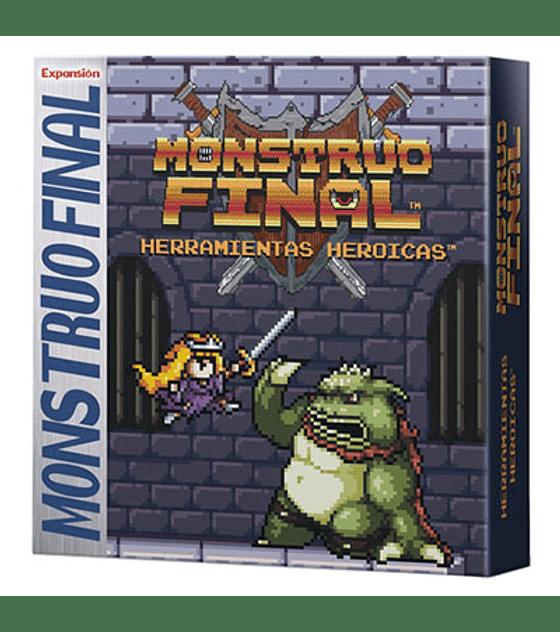 Monstruo Final exp Herramientas Heroicas - Ingles