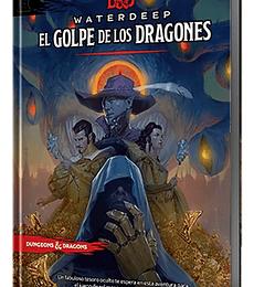 D&D Waterdeep, El Golpe de los Dragones