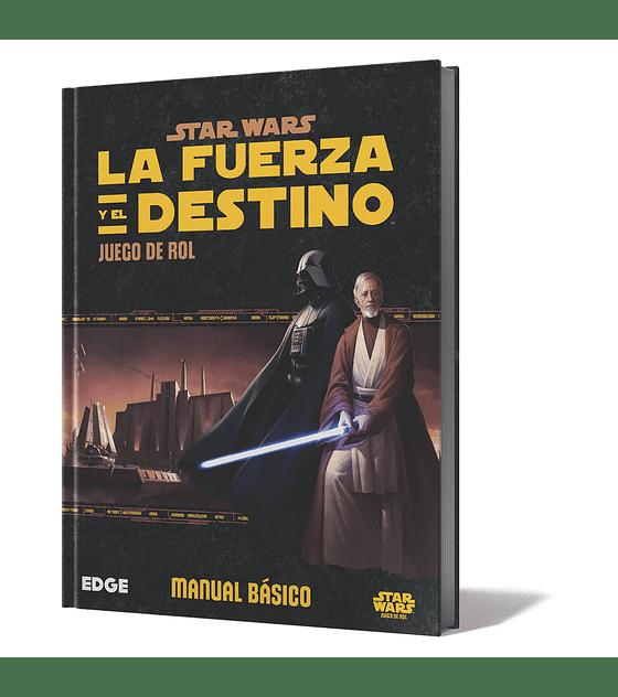 Star Wars La Fuerza y El Destino - Manual Básico