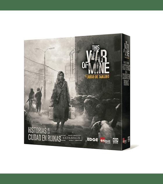 This War of Mine exp. Historias de una Ciudad Ruinas