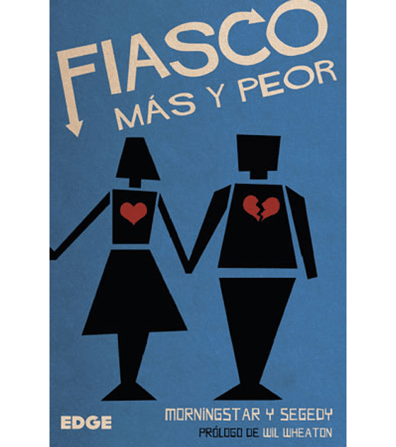 Fiasco - Más y Peor