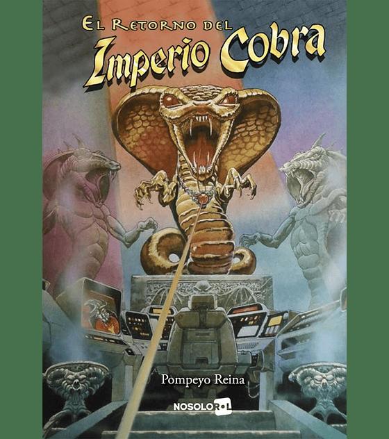 Imperio Cobra 1 - El Retorno del Imperio Cobra