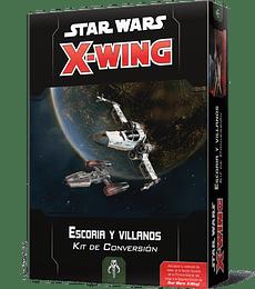 X-Wing: Kit de Conversion Escoria y Villanos Ingles