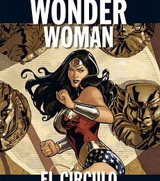 DC Colección Vol.07 Wonder Woman: El Círculo