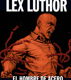 DC Coleccion Vol.22 Lex Luthor: El Hombre de Acero