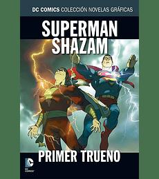 DC Colección Vol.12 Superman y Shazam: Primer Trueno