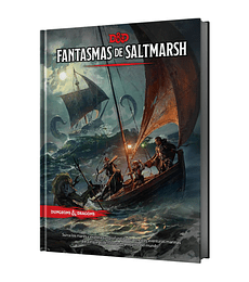 Preventa - Dungeons & Dragons: Fantasmas de Saltmarsh