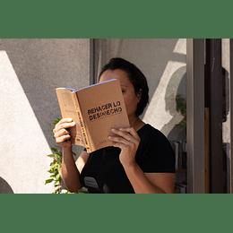 Libro Rehacer lo Des(h)echo - Fundación Basura