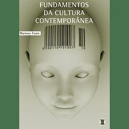 FUNDAMENTOS DA CULTURA CONTEMPORÂNEA