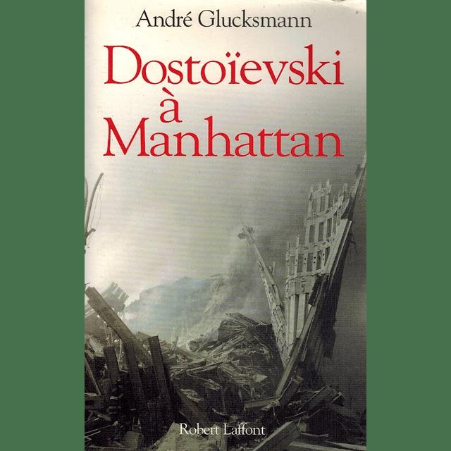DOSTOIEVSKI À MANHATTAN