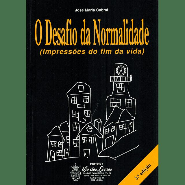 O DESAFIO DA NORMALIDADE