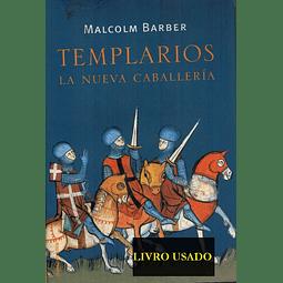 TEMPLARIOS - LA NUEVA CABALLERÍA