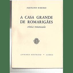 A GRANDE CASA DE ROMARIGÃES