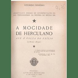 A MOCIDADE DE HERCULANO ATÉ À VOLTA DO EXÍLIO