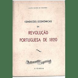 CONDIÇÕES ECONÓMICAS DA REVOLUÇÃO PORTUGUESA DE 1820