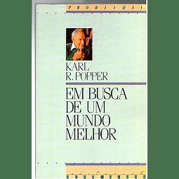 EM BUSCA DE UM MUNDO MELHOR