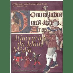 ITINERÁRIOS DA IDADE MÉDIA