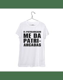 El Patriarcado me da Patriarcadas #1