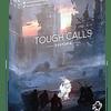 Tough Calls: Dystopia