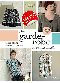 Ma garde-robe intemporelle, de Véronique Portebois