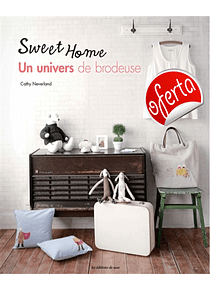 Sweet home: un univers de brodeuse, de Cathy Neverland