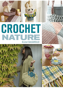 Crochet nature, de Kristel Salgarollo