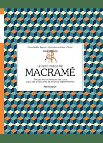 Le petit précis de macramé, de Marie-Noëlle Bayard