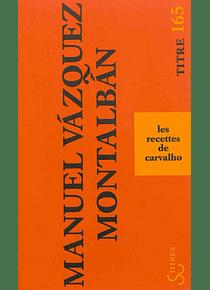 Les recettes de Carvalho, de Manuel Vazquez Montalban